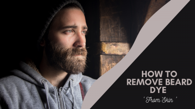 how to remove beard dye from skin