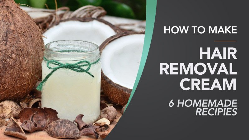 How-To-Make-Hair-Removal-Cream-6-Homemade-Recipies
