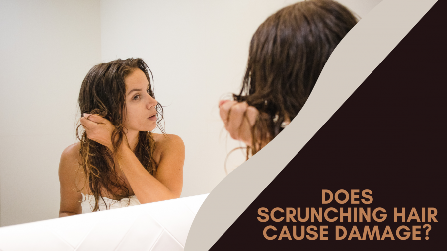 does scrunching your hair cause damage?
